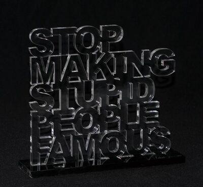 Plastic Jesus, 'Stop Making Stupid People Famous', 2016-2019