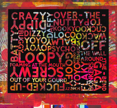 "Mel Bochner, 'Mel Bochner ""Crazy"" With Background Noise', 2018"