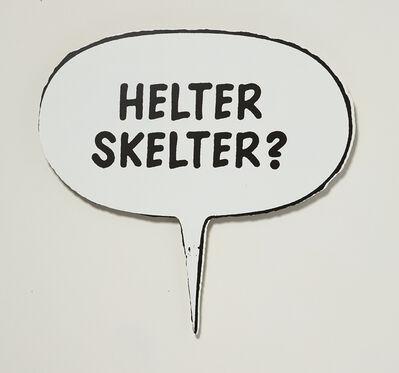 Gardar Eide Einarsson, 'Helter Skelter?', 2006