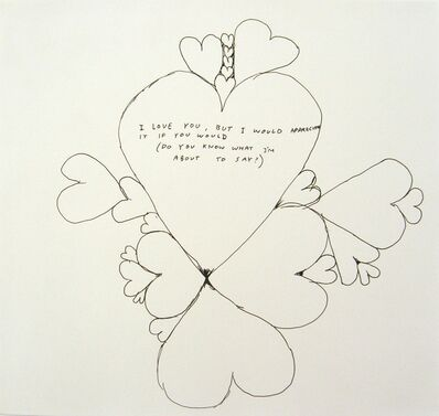 David Shrigley, 'Untitled (I love you, but I would appreciate...)', 1998