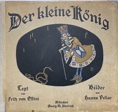 Hanns Pellar, 'Der Kleine König', 1909