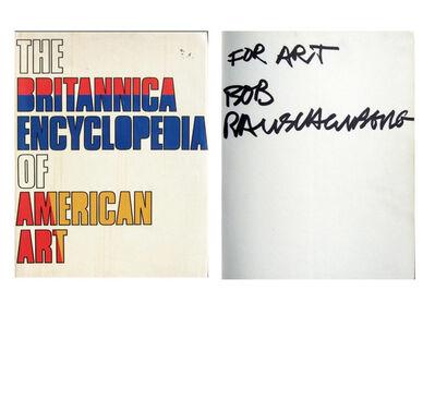 "Robert Rauschenberg, '""for ART"", Signed, The Britannica Encyclopedia of American Art.', ca. 1980"