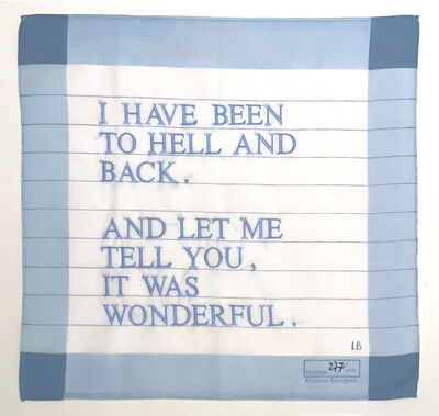 Louise Bourgeois, 'Untitled (I Have Been to Hell and Back)', 2007