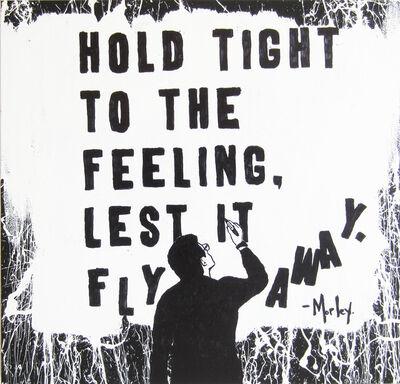 Morley, 'Hold Tight', 2017