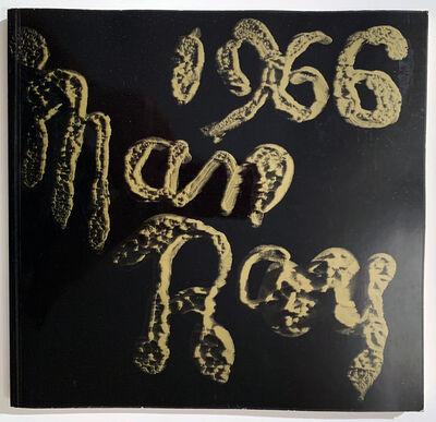 Man Ray, 'Man Ray 1966', 1966