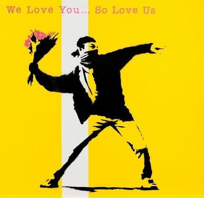 Banksy, 'We Love You… So Love Us', 2000-2010