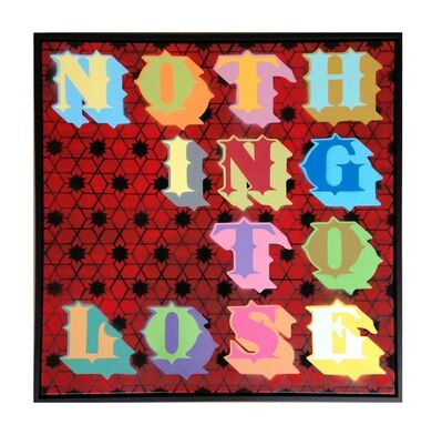 "Ben Eine, '""Nothing to lose""', 2016"