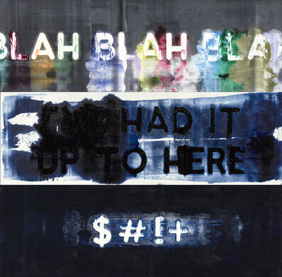 Mel Bochner, 'Blah, Blah, Blah / I've Had It Up To Here / $#!+', 2019