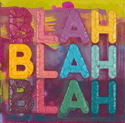 Mel Bochner, 'Blah, Blah, Blah', 2019