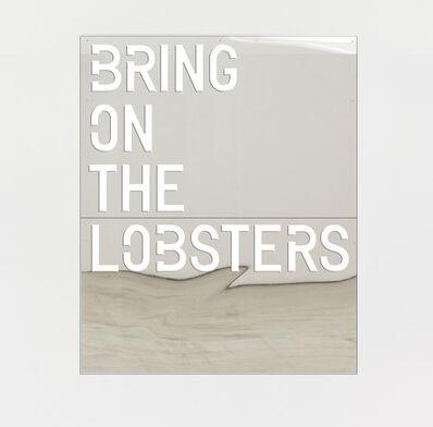 Rirkrit Tiravanija, 'untitled 2018 (bring on the lobsters)', 2018