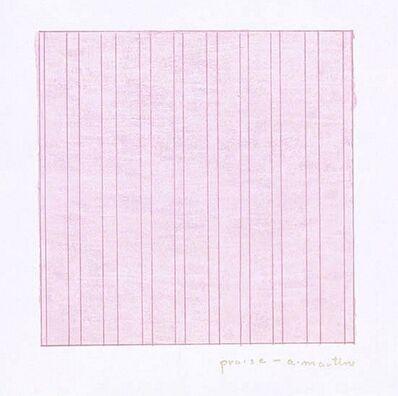 Agnes Martin, 'Praise, for the Museum of Modern Art (MOMA)', 1976