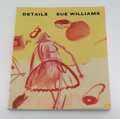 Sue Williams, 'Details', ca. 2017