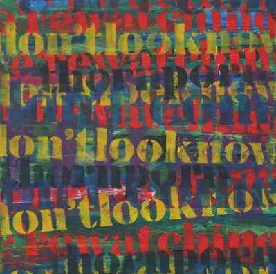 Jo Felber, 'Don't look now!', 2003