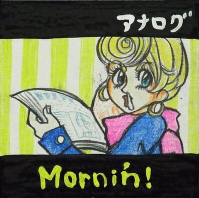 Natsumi Ishiyama, 'Mornin!', 2010