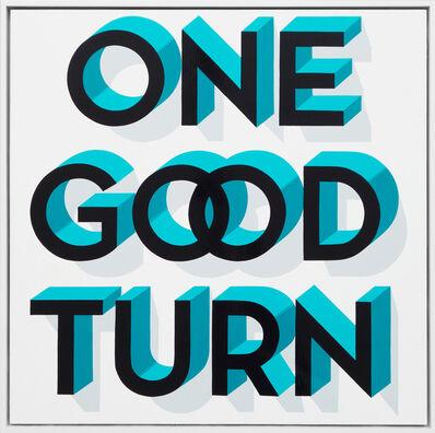 Gary Stranger, 'One Good Turn', 2016