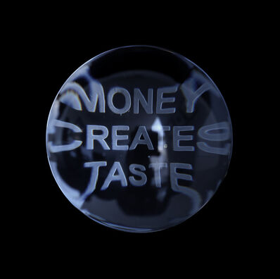 Jenny Holzer, 'Money Creates Taste from Truisms, 1977-79', 2004