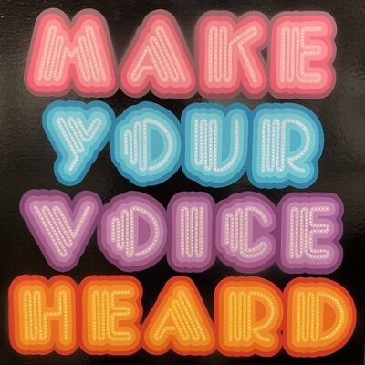 Ben Eine, 'Make Your Voice Heard', 2019