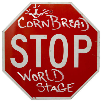 Cornbread, 'World Stage Stop Sign', 2014