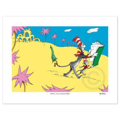 Dr. Seuss, 'Dr. Seuss, There's so, so much to read!'