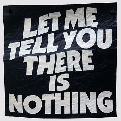 Mark Titchner, 'Let me tell you there is nothing', 2020