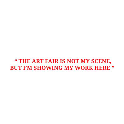UBIK, 'Art Fair Is Not My Scene'