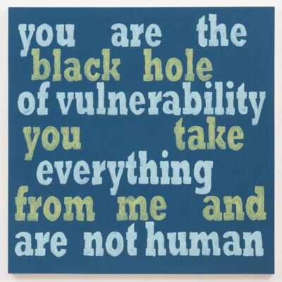 Daniel Joseph Martinez, 'You Are The Black Hole', 2013