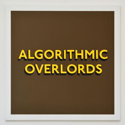 Tim Fishlock, 'ALGORITHMIC OVERLORDS', 2018