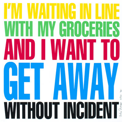 John Giorno, 'Poem Prints: I'm Waiting in Line With My Groceries', 1991