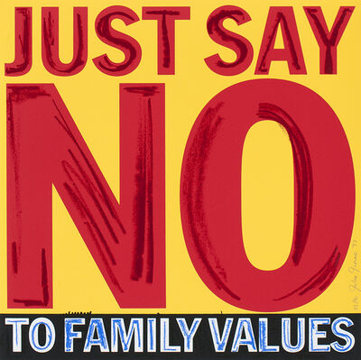 John Giorno, 'Just Say No to Family Values', 1997