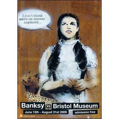 Banksy, 'Banksy vs Bristol Museum - Dorothy', 2009