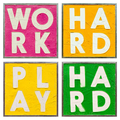 Dangerous Minds Artists, 'Work Hard Play Hard', 2019