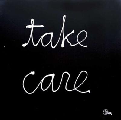 Ben Vautier, 'Take Care', 2011