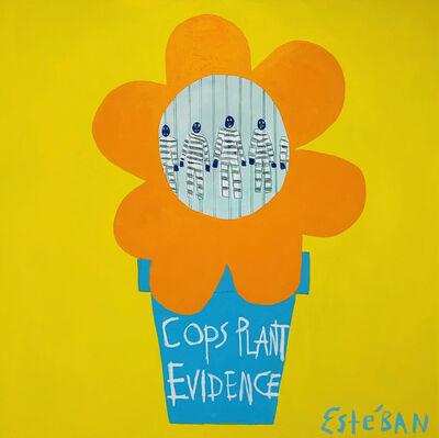 Esteban Whiteside, 'Cops Plant Evidence ', 2020