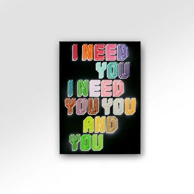 Ben Eine, 'I Need You ', 2021