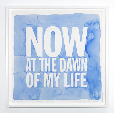 John Giorno, 'NOW AT THE DAWN OF MY LIFE', 2019