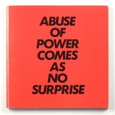Jenny Holzer, 'Abuse of Power Comes as No Surprise : Truisms and Essays', 1983