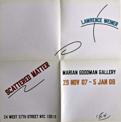 Lawrence Weiner, 'Scattered Matter (Hand Signed)', 2008