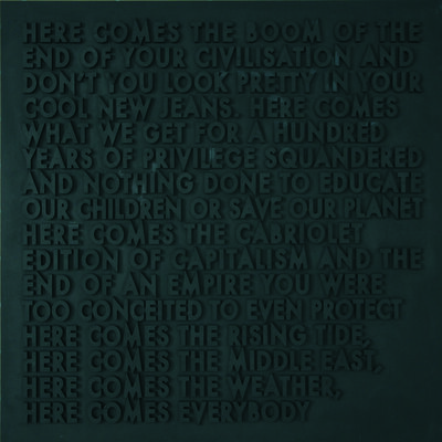 Robert Montgomery, 'Here Comes the Boom', 2012