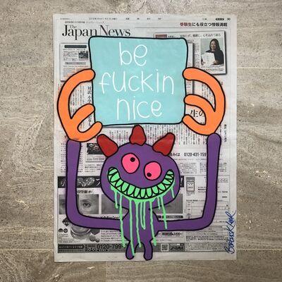 Bortusk Leer, 'Be Fuckin Nice', 2019