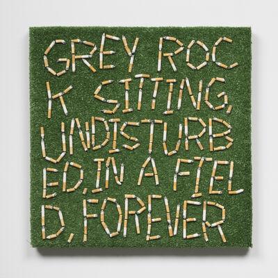 Joseph Tisiga, 'Grey rock sitting, undisturbed in a field, forever', 2020