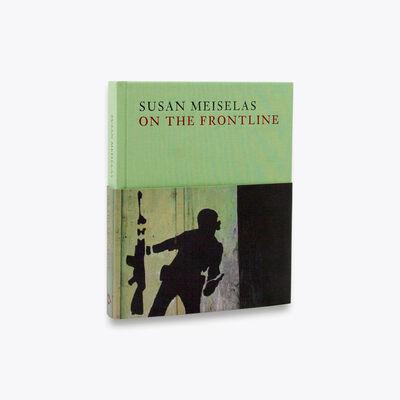 Susan Meiselas, 'Susan Meiselas: On the Frontline', 2017