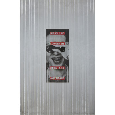 Barbara Kruger, 'We Will No Longer Be Seen and Not Heard', 1992