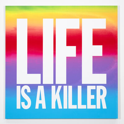 John Giorno, 'LIFE IS A KILLER', 2018