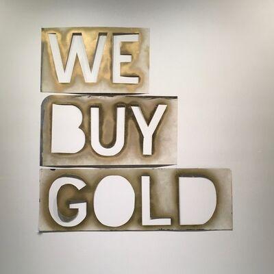Jeff Feld, 'We Buy Gold', 2015