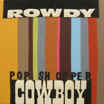 Diana Guerrero-Macia, '[Everybody Needs a Little Cowboy] Rowdy Pop Shopper Cowboy', 2002