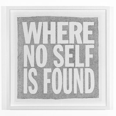 John Giorno, 'WHERE NO SELF IS FOUND', 2019