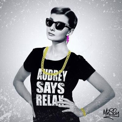 Mr Sly, 'Audrey Says Relax'