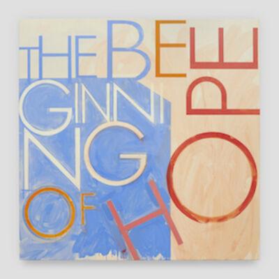 Robert Montgomery, 'Mantra Painting (The Beginning of Hope)', 2019