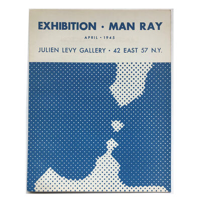 "Man Ray, '""Exhibition-Man Ray"", 1945, Exhibition Catalogue, Julien Levy Gallery NYC, Designed by Duchamp, RARE', 1945"
