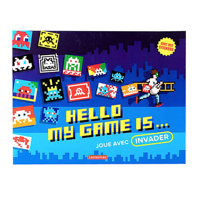 Invader, 'HELLO MY GAME IS...(Book)', 2017